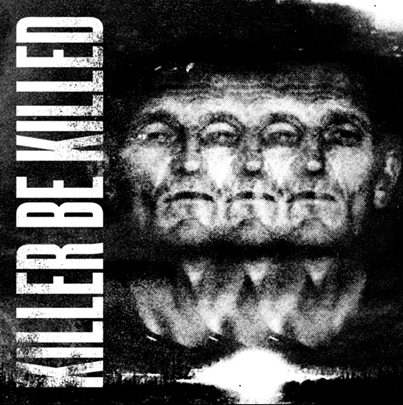 Killer Be Killed artwork