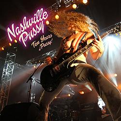 Nashville-Pussy-10-years-of-Pussyiii