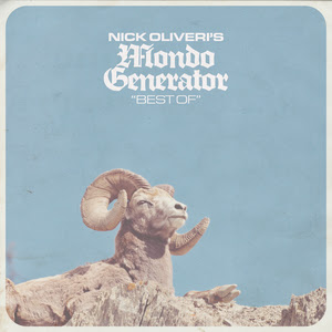 "Nick Oliveri's Mondo Generator ""Best Of"""